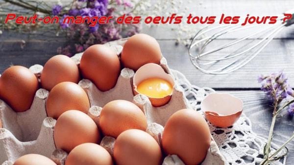 Peut-on manger des œufs tous les jours ?
