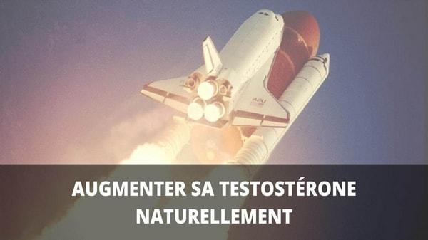 Comment augmenter naturellement votre niveau de testostérone